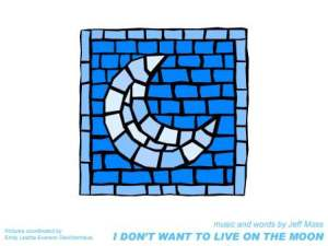 i don't want to live on the moon - book cover only