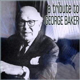 tribute to george baker