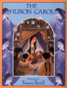 The huron carol lyrics