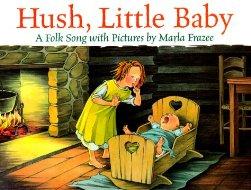 Hush Little Baby A Singable Book Lyrics Song History