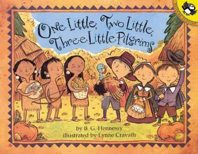 One Little Two Little Three Little Pilgrims An Illustrated Song