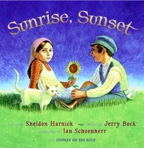 Sunrise Sunset A Singable Picture Book Sing Books