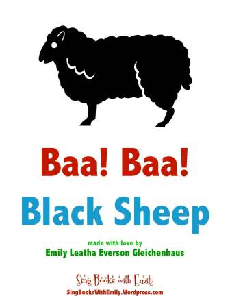Baa Baa Blacksheep An Illustrated Song Sing Books With Emily The