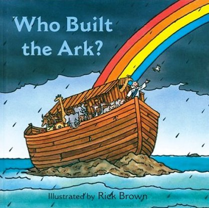 who built the ark rick brown