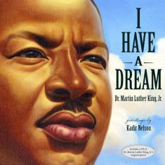 i have a dream MLK kadir nelson