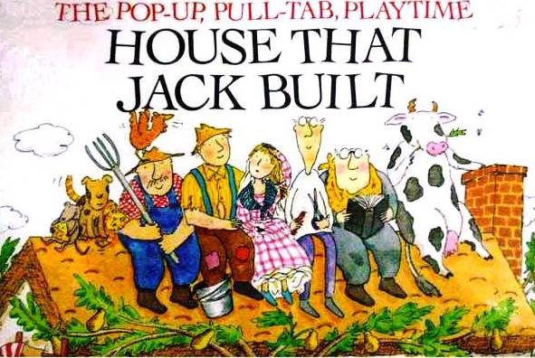 This is the House that Jack Built, an Illustrated Song