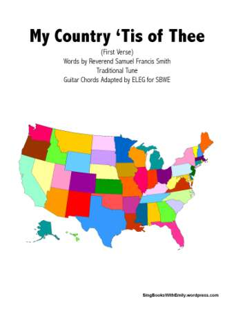 My Country tis of Thee for SBWE w chords 1st verse book cover only