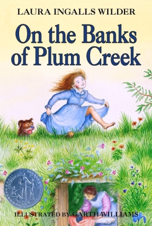 On The Banks Of Plum Creek LITTLE HOUSE SO...