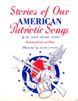 stories of our american patriotic songs