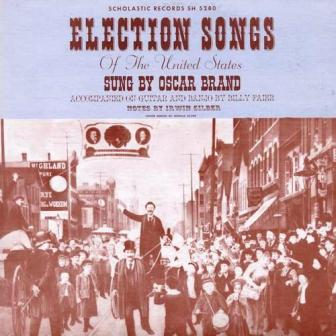 election songs oscar brand