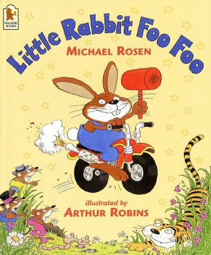 little rabbit foo foo michael rosen