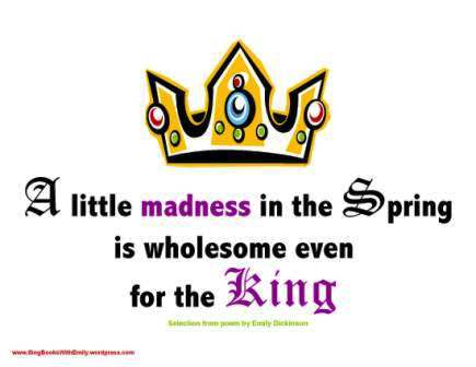 a little madness for the king