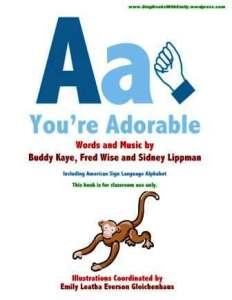 A-You're Adorable­_ABCs Book w ASL cover only