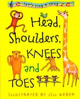 head shoulders knees toes singable picture book sing books emily blog