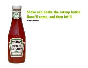shake and shake the catsup bottle