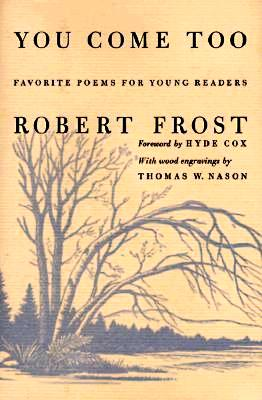 you come too robert frost