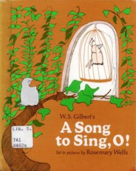 a song to sing o gilbert wells