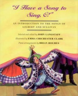 i have a song to sing o chinchester G&S