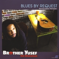 BLUES BY REQUEST BROTHER YUSEF
