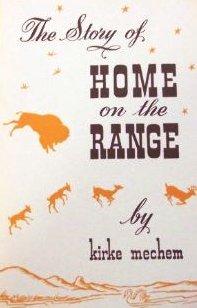 story of home on the range by kirke mechem