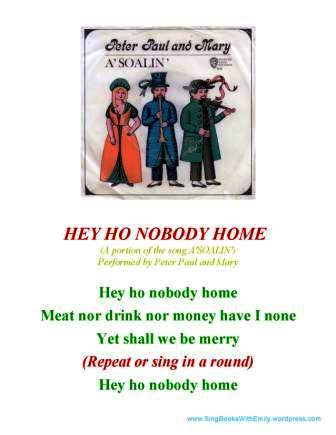 hey ho nobody home sbwe sing along sheet 45