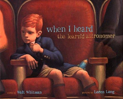 when i heard the learn'd astonomer loren long