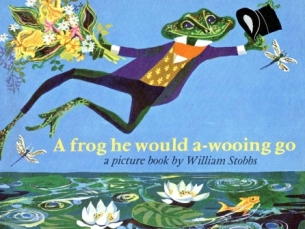 frog he would a-wooing go stobbs - Copy