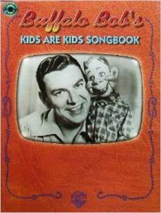 buffalo bob's kids are kids songbook