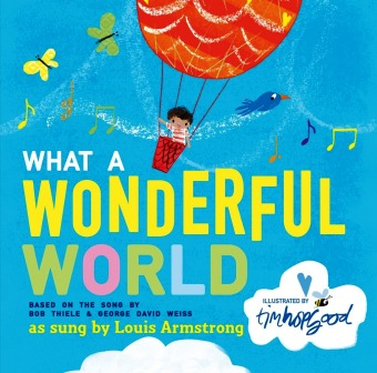 What a wonderful world an illustrated song sing books for Wonderful world