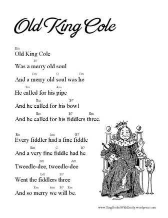 Old King Cole An Illustrated And Singable Mother Goose Nursery