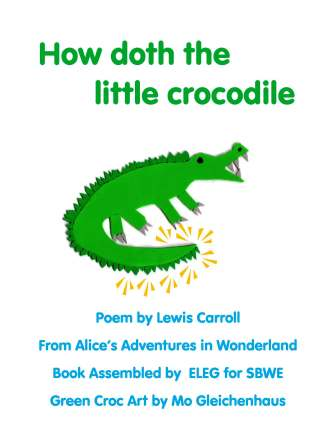 How Doth the Little Crocodile, a Singable Poem from Wonderland ...
