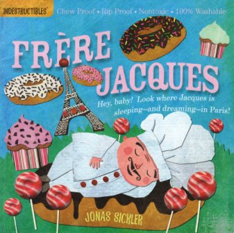 frere jacques indestructibles (baker jacques)