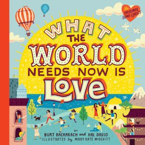 what the world needs now is love cover