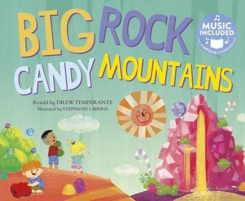 big rock candy mountains cantata