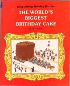 Groovy The Worlds Biggest Birthday Cake An Illustrated Song Sing Funny Birthday Cards Online Alyptdamsfinfo