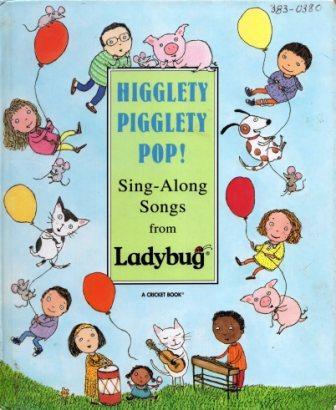 higglety pigglety pop ladybug