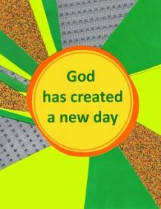 God has created a new day title poster - Copy